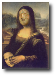 A manipulation of the classic Mona Lisa shows her holding a mask revealing a smiling, ugly face.
